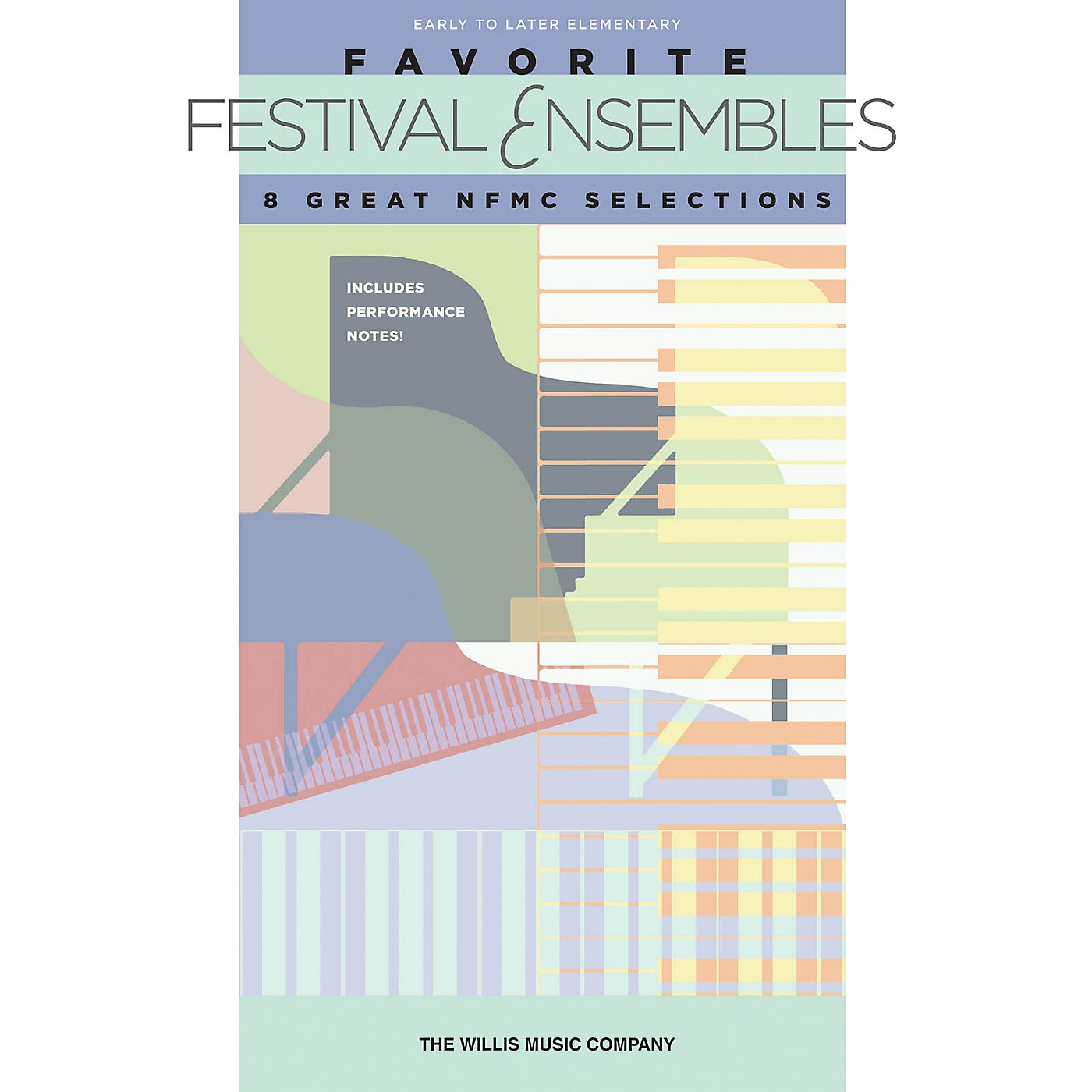 Willis Music Favorite Festival Ensembles - 8 Great NFMC Selections Willis Series by Various (Early to Later Elem) thumbnail