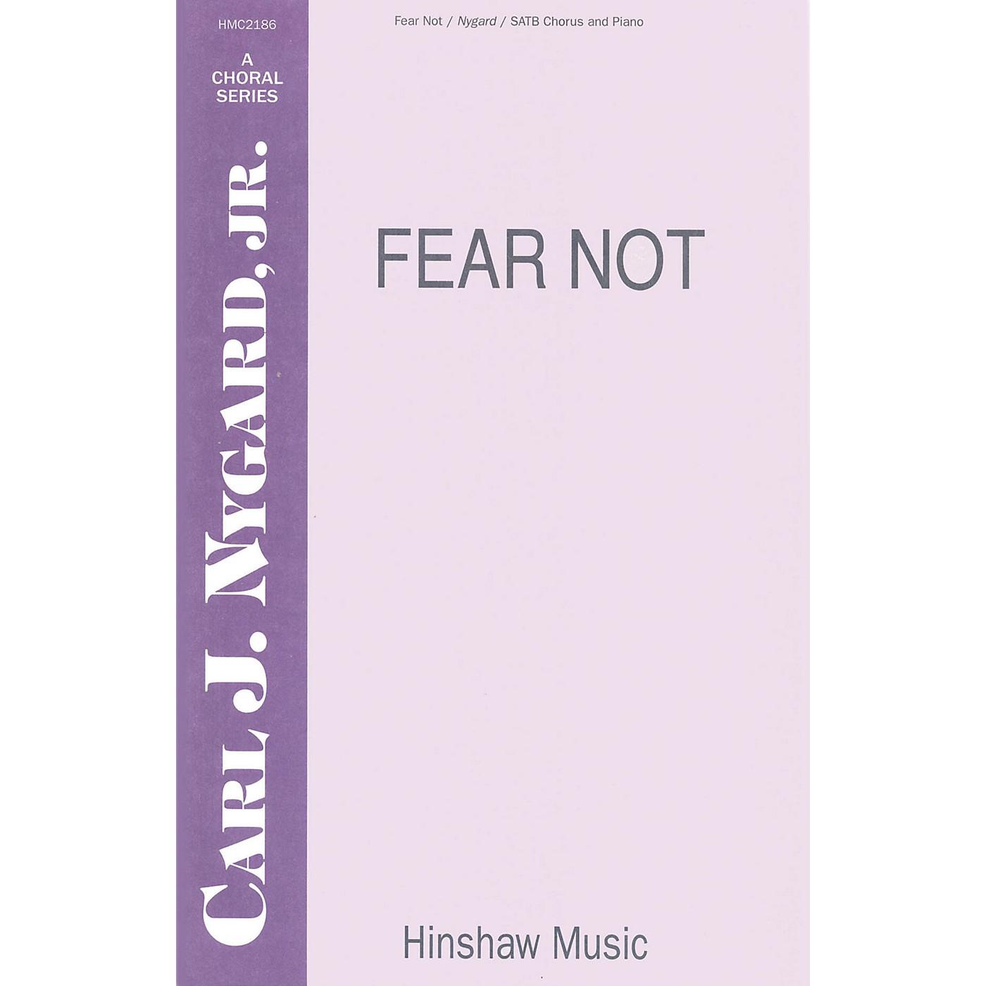 Hinshaw Music Fear Not SATB composed by Carl Nygard, Jr. thumbnail