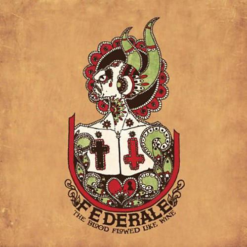 Alliance Federale - The Blood Flowed Like Wine thumbnail
