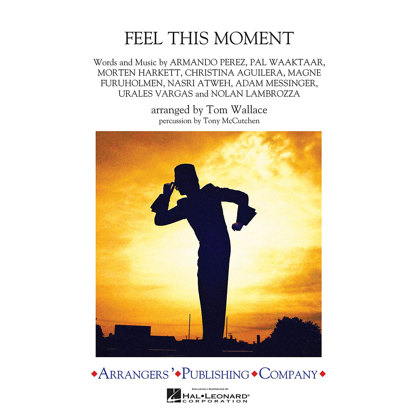 Arrangers Feel This Moment Marching Band Level 3 by Christina Aguilera Arranged by Tom Wallace thumbnail