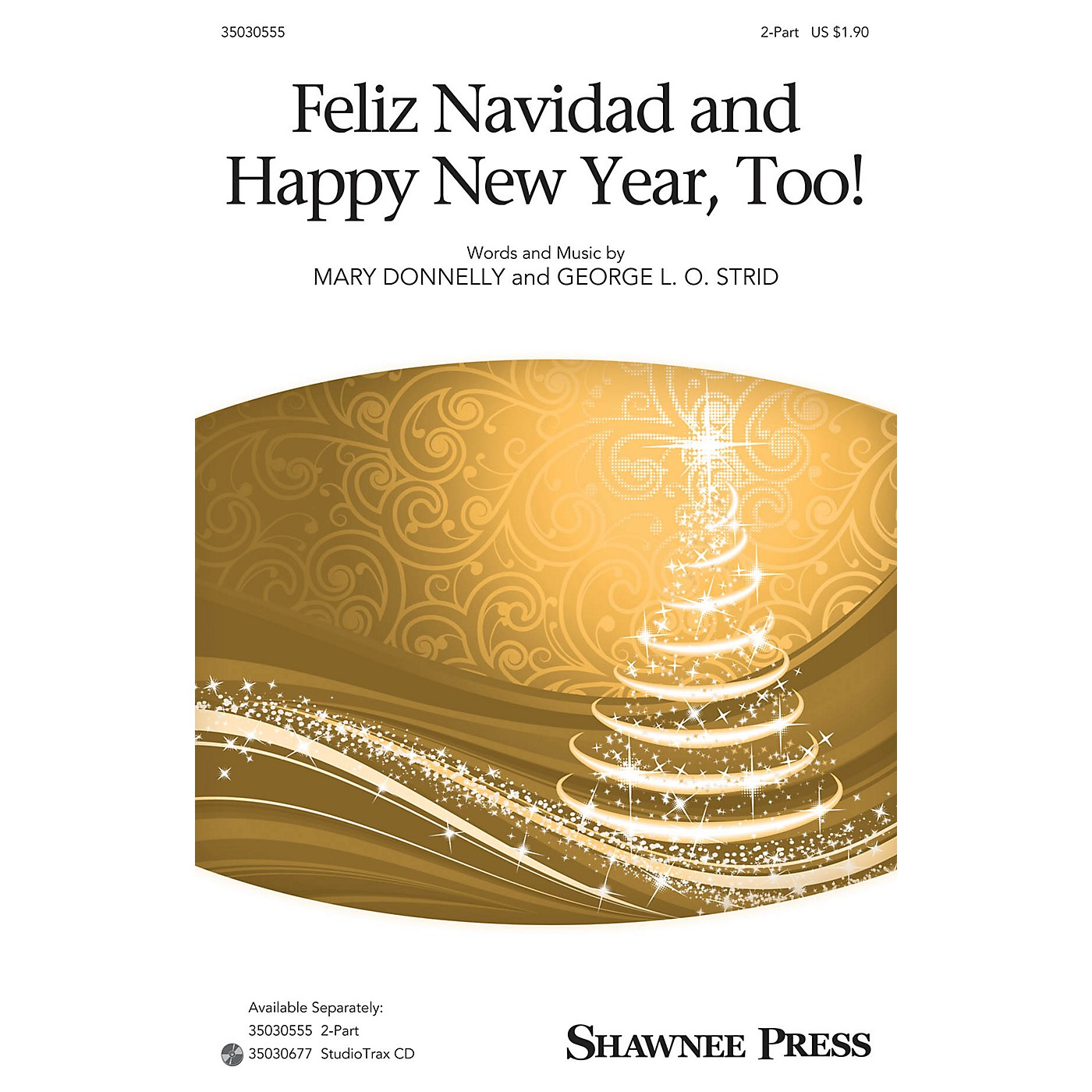 Shawnee Press Feliz Navidad and Happy New Year, Too! 2-Part composed by Mary Donnelly thumbnail