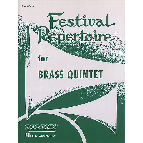 Rubank Publications Festival Repertoire for Brass Quintet (Full Score) Ensemble Collection Series by Various thumbnail