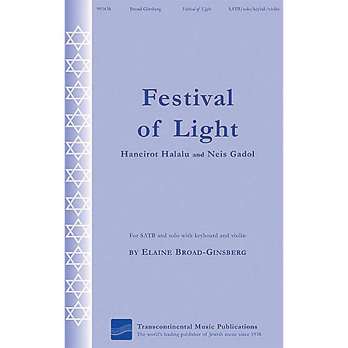 Transcontinental Music Festival of Light (Haneirot Halalalu and Neis Gadol) SATB composed by Elaine Broad-Ginsberg thumbnail