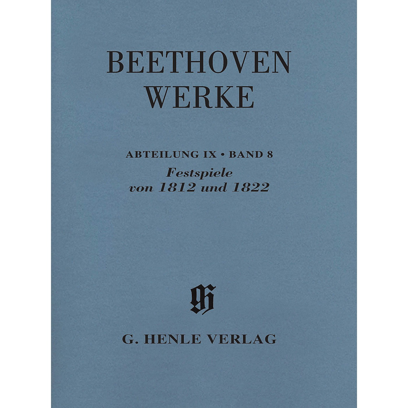 G. Henle Verlag Festspiele von 1812 Und 1822 Henle Edition Softcover by Beethoven Edited by Helmut Hell thumbnail