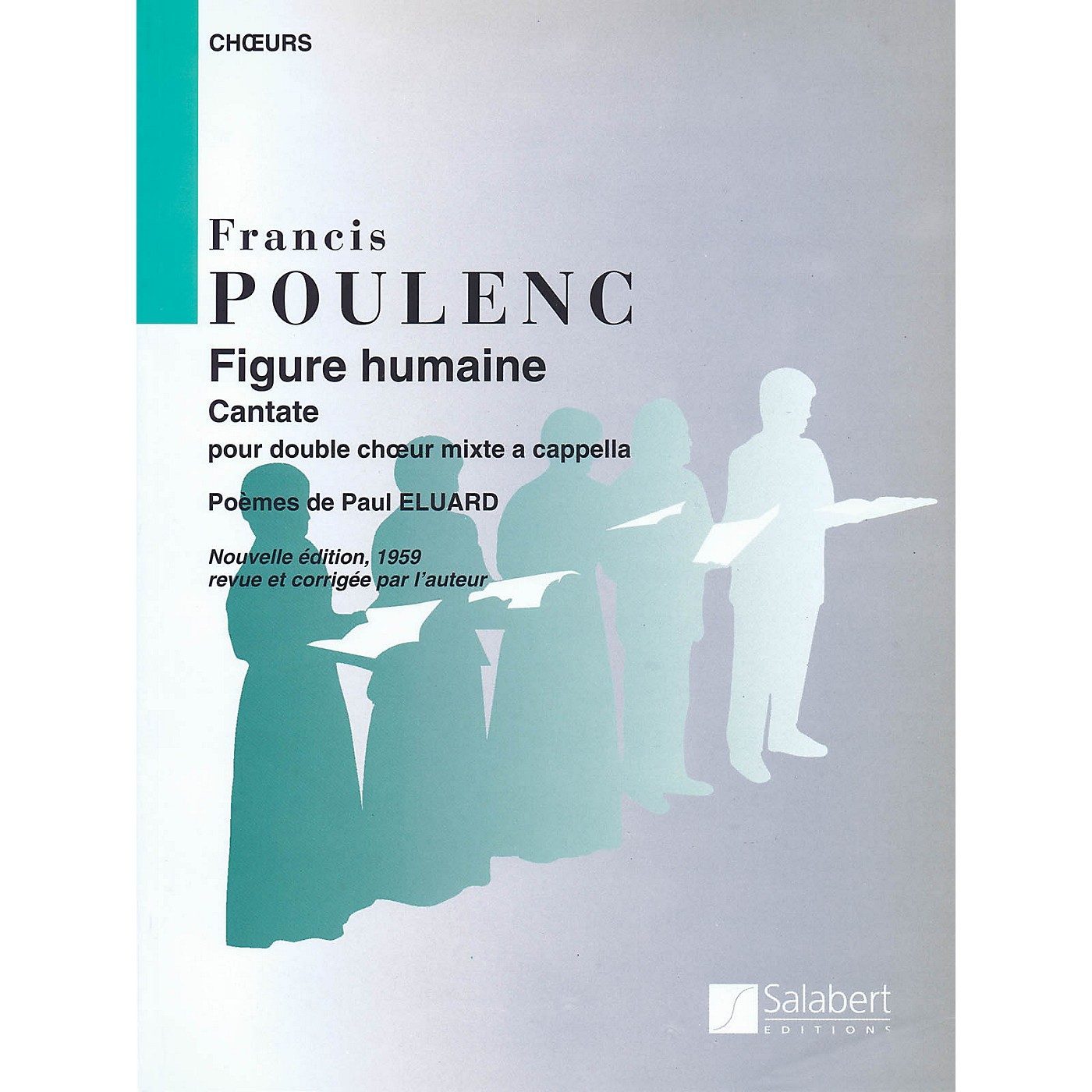 Editions Salabert Figure Humaine (The Face of Man) (SSATBB) SSATBB Composed by Francis Poulenc thumbnail