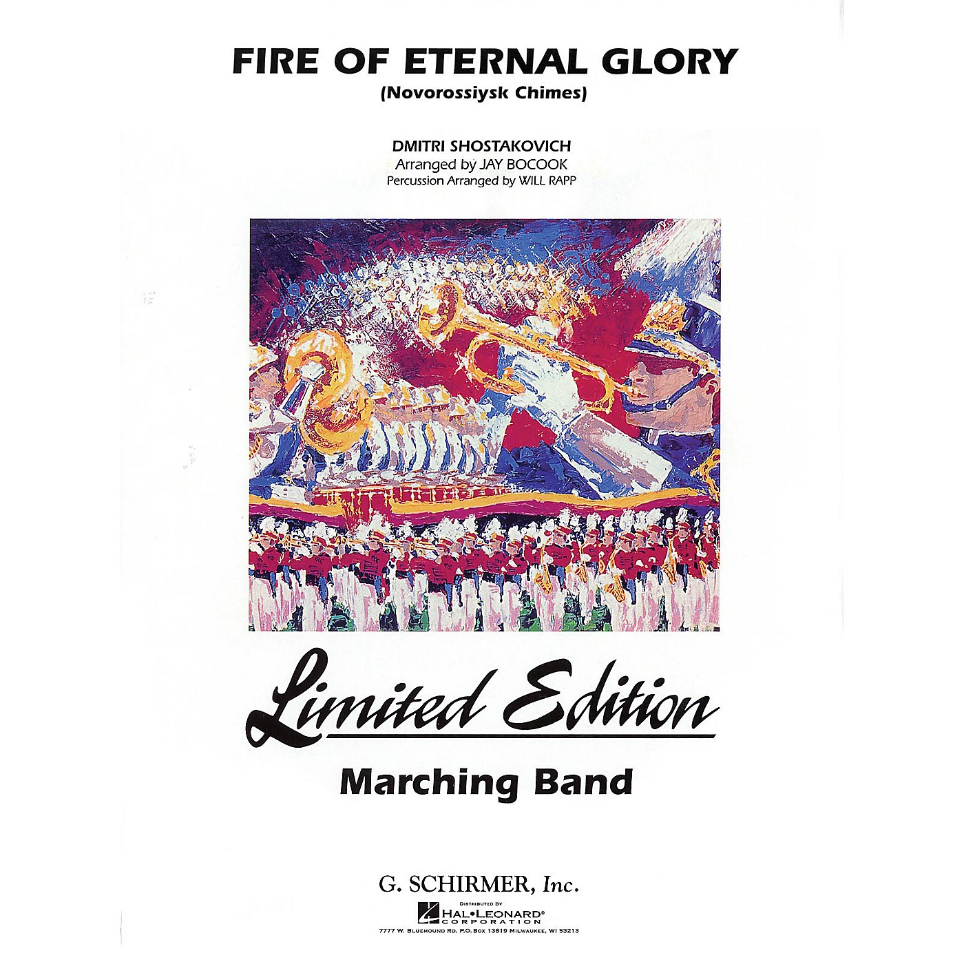 G. Schirmer Fire of Eternal Glory Marching Band Level 5 Composed by Dmitri Shostakovich Arranged by Jay Bocook thumbnail
