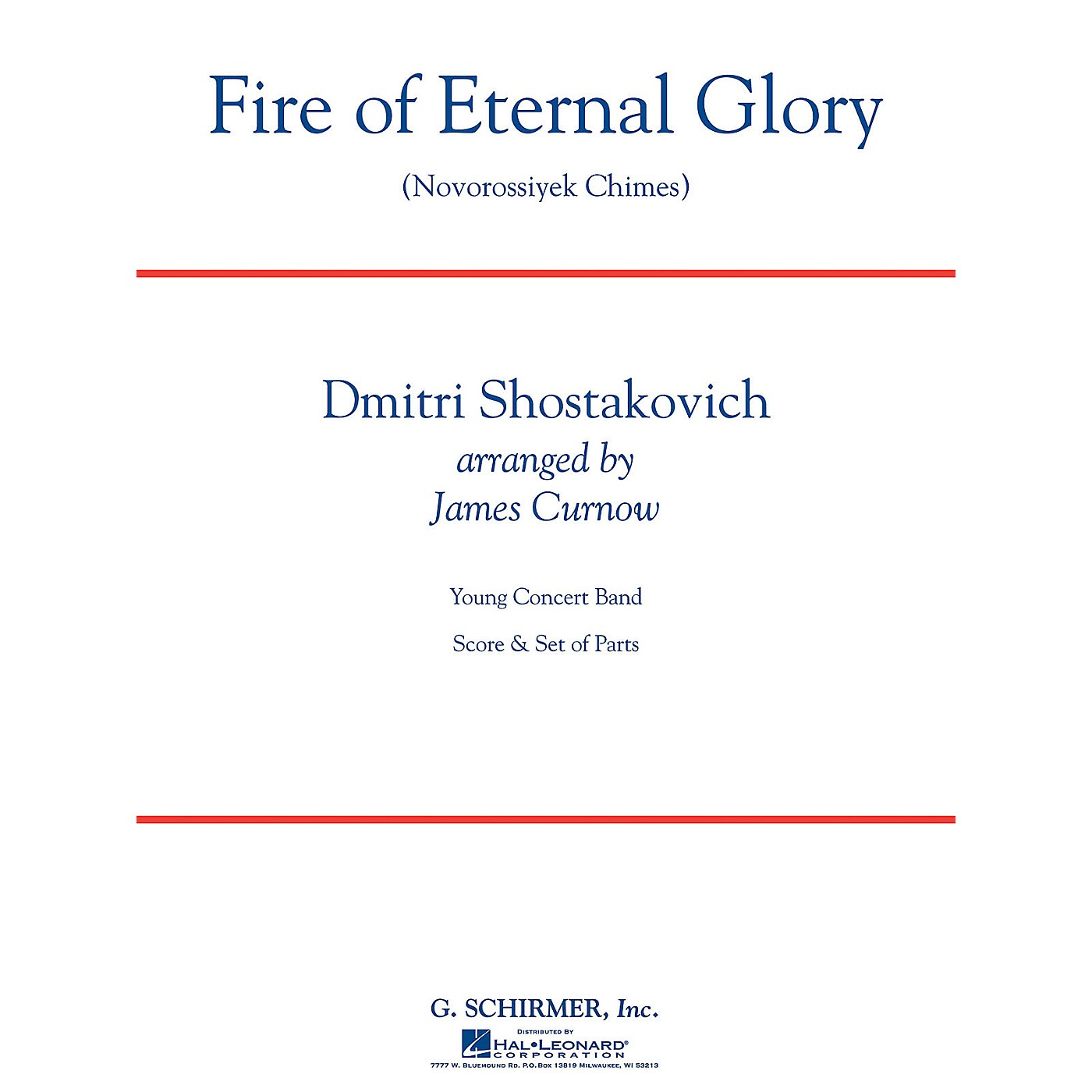 G. Schirmer Fire of Eternal Glory (Novorossiyek Chimes) Concert Band Level 3 by Shostakovich Arranged by James Curnow thumbnail