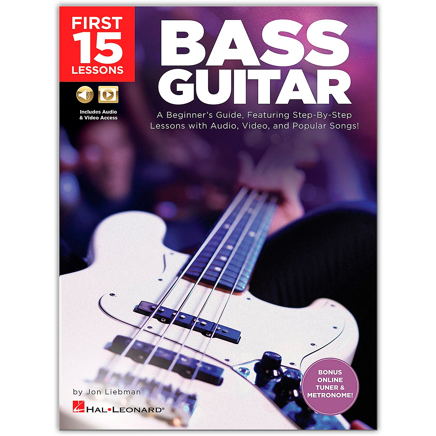 Hal Leonard First 15 Lessons Bass Guitar - A Beginner's Guide, Featuring Step-By-Step Lessons with Audio, Video, and Popular Songs! Book/Media Online thumbnail