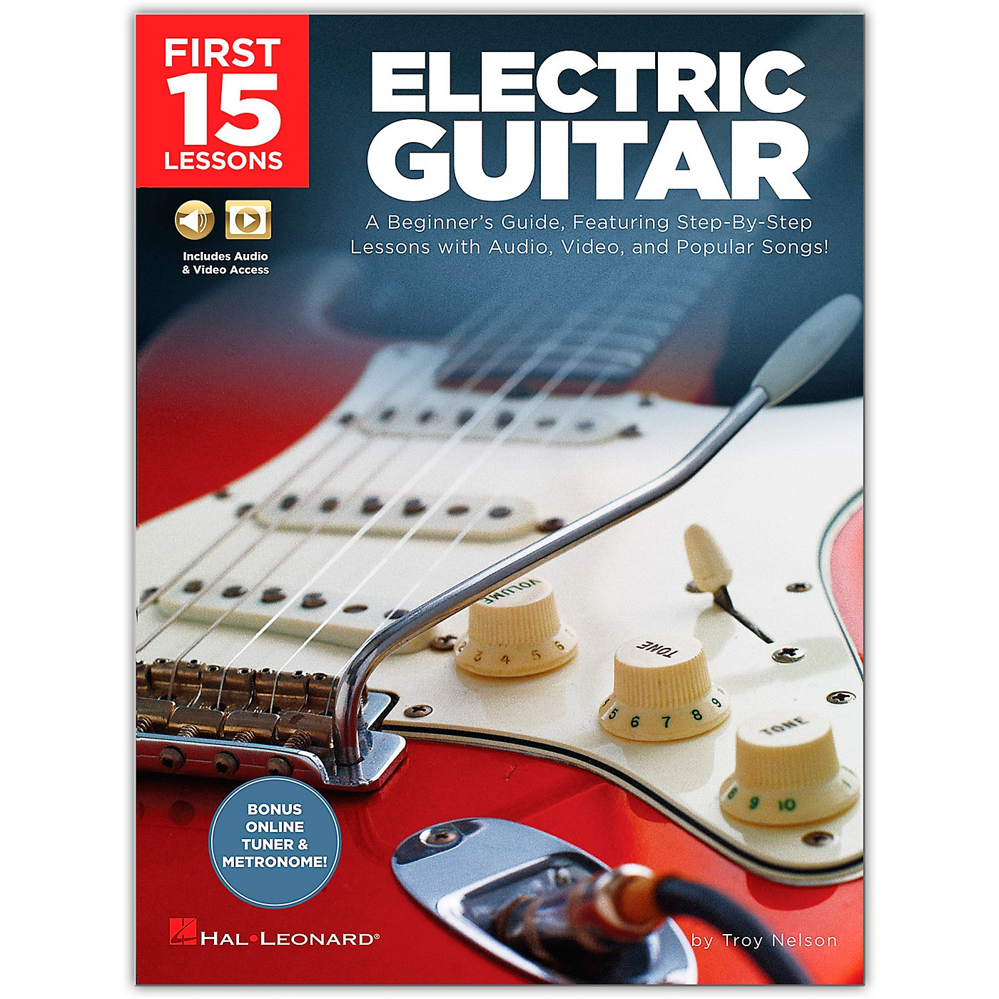 Hal Leonard First 15 Lessons Electric Guitar  A Beginner's Guide, Featuring Step-By-Step Lessons with Audio, Video, and Popular Songs! Book/Media Online thumbnail