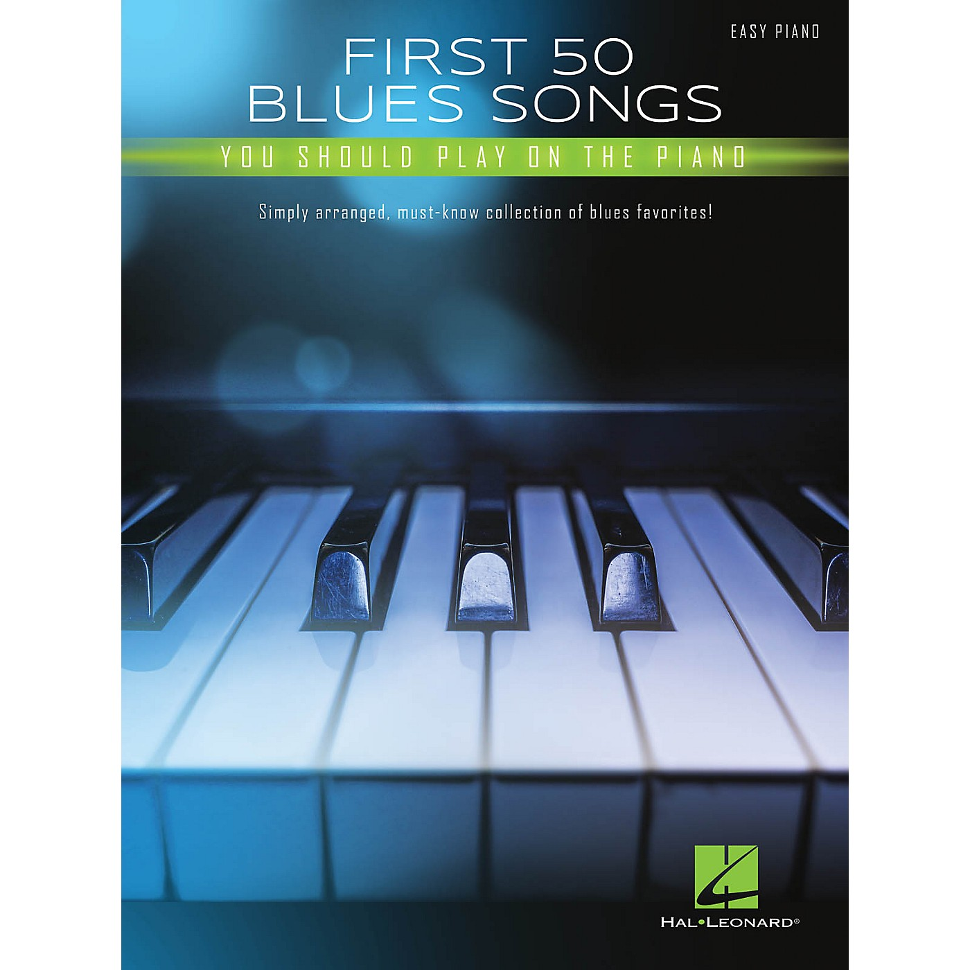 Hal Leonard First 50 Blues Songs You Should Play on the Piano Easy Piano Songbook thumbnail
