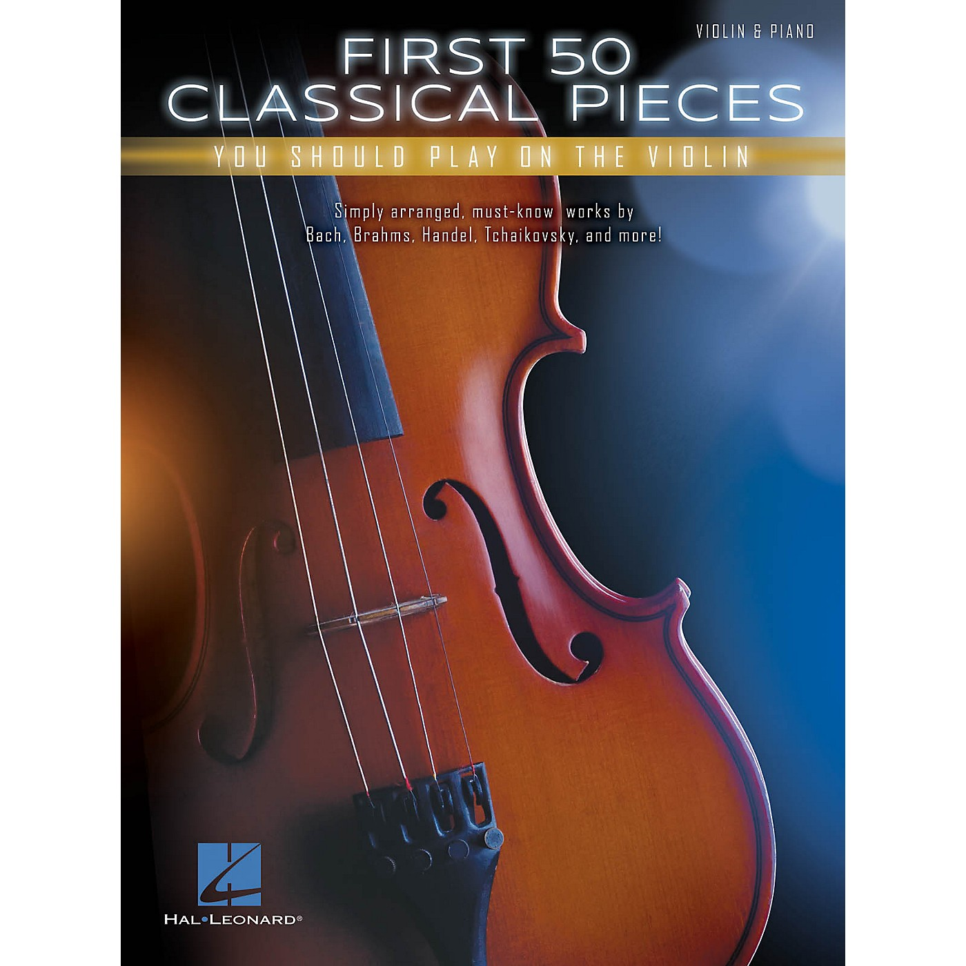 Hal Leonard First 50 Classical Pieces You Should Play on the Violin thumbnail