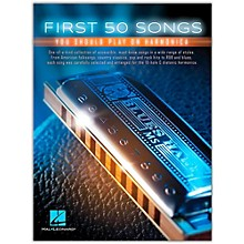 Hal Leonard First 50 Songs You Should Play on Harmonica