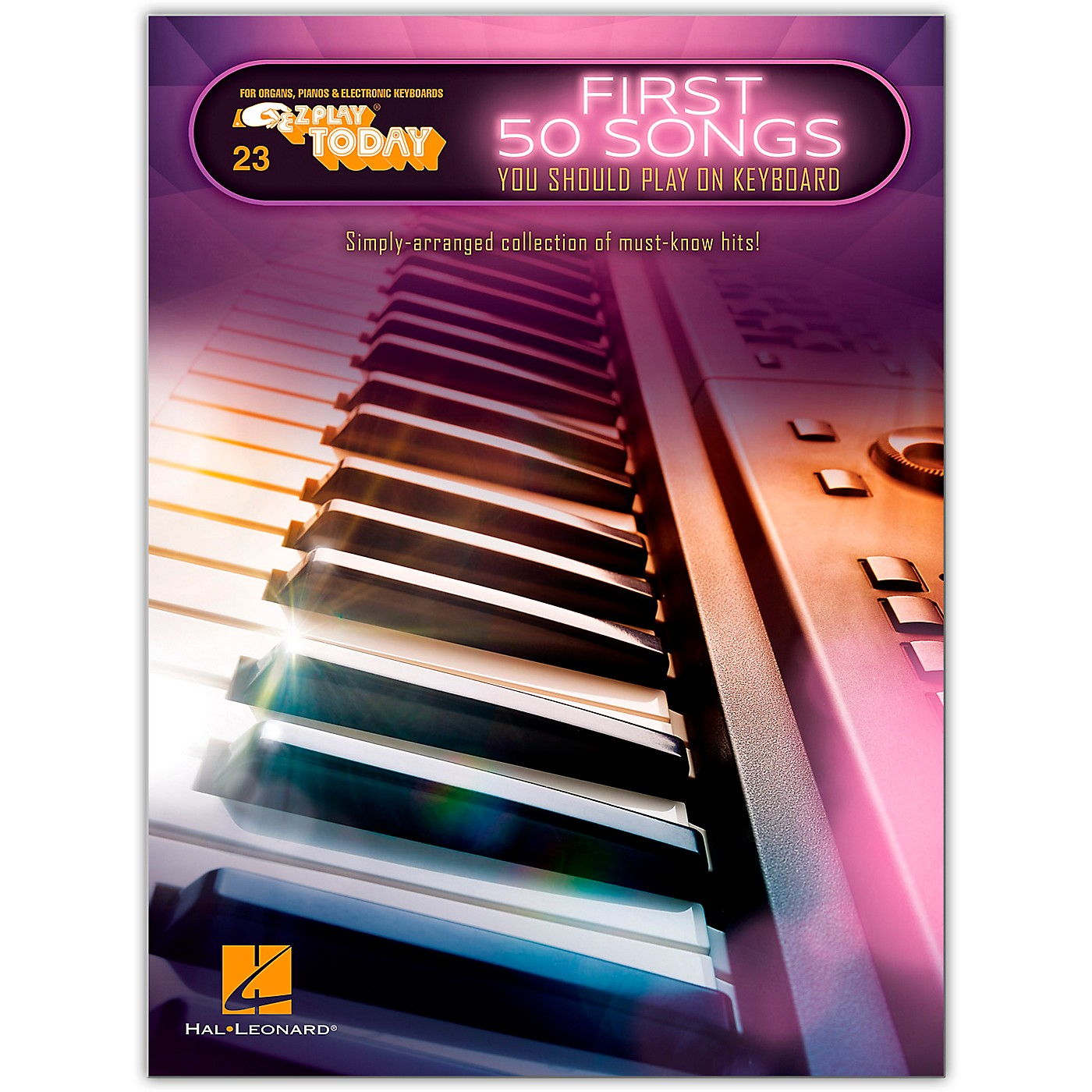 Hal Leonard First 50 Songs You Should Play on Keyboard E-Z Play Today Volume 23 thumbnail
