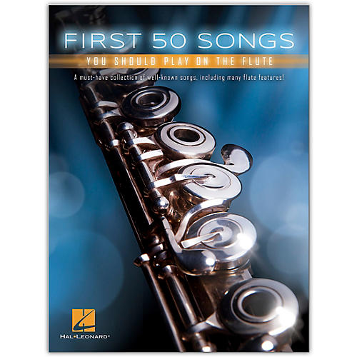 Hal Leonard First 50 Songs You Should Play on the Flute thumbnail