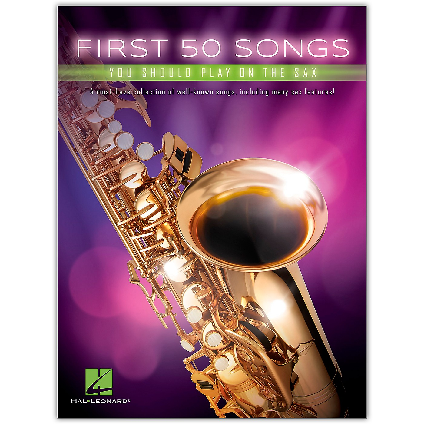 Hal Leonard First 50 Songs You Should Play on the Sax thumbnail