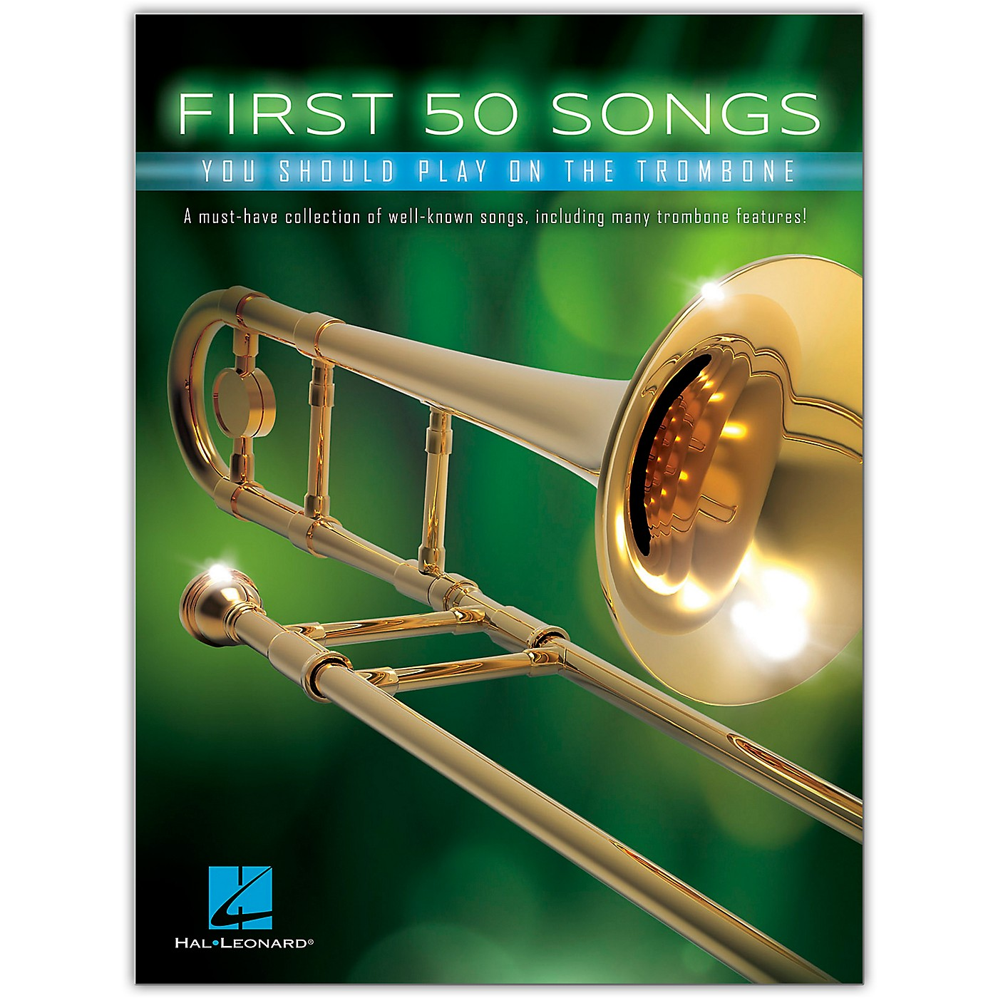Hal Leonard First 50 Songs You Should Play on the Trombone thumbnail
