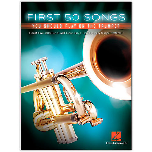 Hal Leonard First 50 Songs You Should Play on the Trumpet thumbnail
