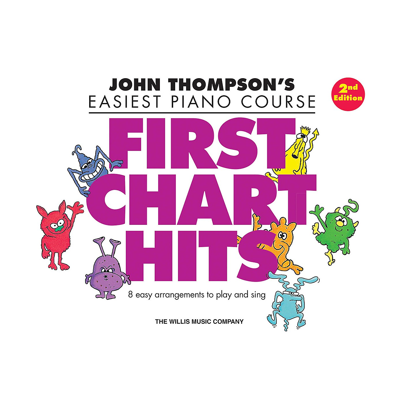 Willis Music First Chart Hits - John Thompson's Easiest Piano Course Later Elementary Level 2nd Edition thumbnail