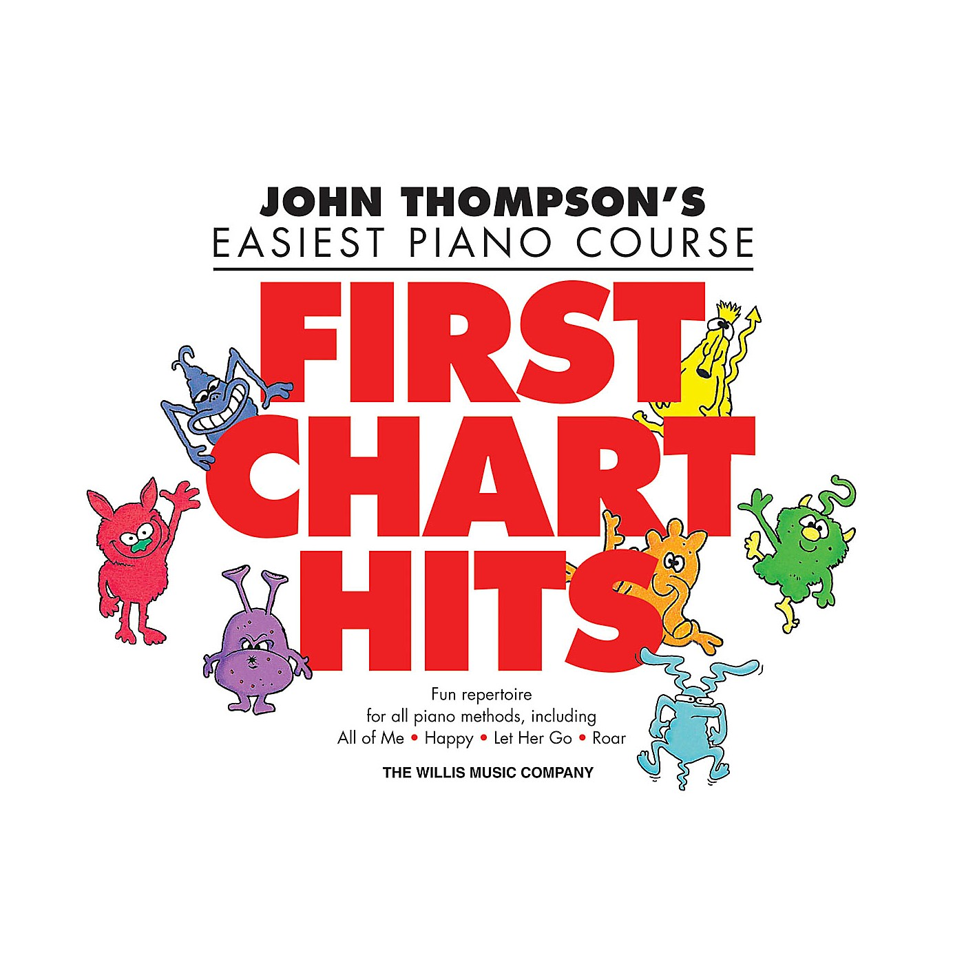 Willis Music First Chart Hits Willis Series Book by Various (Level Late Elem) thumbnail