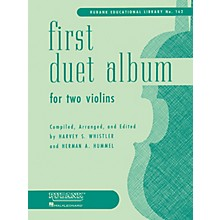 Rubank Publications First Duet Album for Two Violins (in Elementary First Position) Ensemble Collection Series