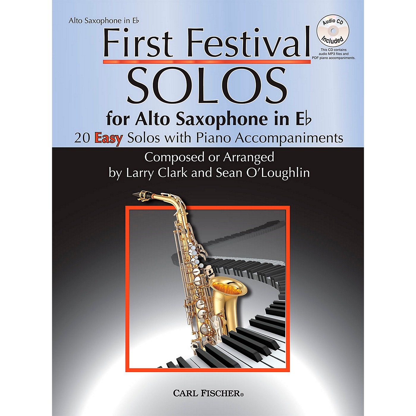 Carl Fischer First Festival Solos for Alto Saxophone (20 Easy Solos with Piano Accompaniments) thumbnail