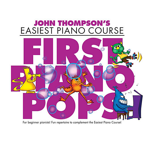Music Sales First Piano Pops (John Thompson's Easiest Piano Course) Willis Series Softcover Written by Various thumbnail