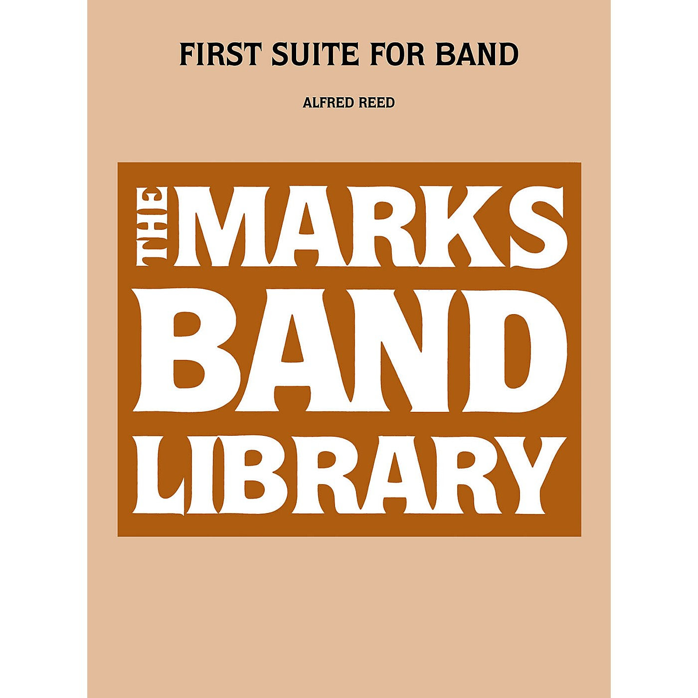 Edward B. Marks Music Company First Suite For Band Concert Band Level 4 Composed by Alfred Reed thumbnail
