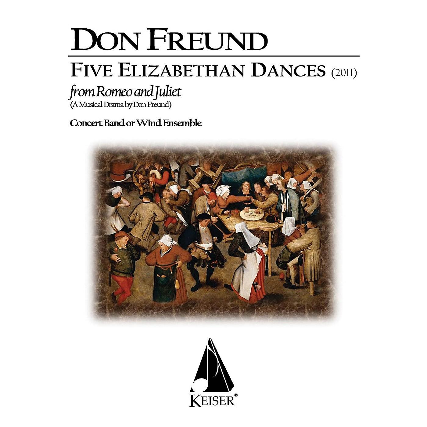Lauren Keiser Music Publishing Five Elizabethan Dances from 'Romeo & Juliet' Concert Band Composed by Don Freund thumbnail