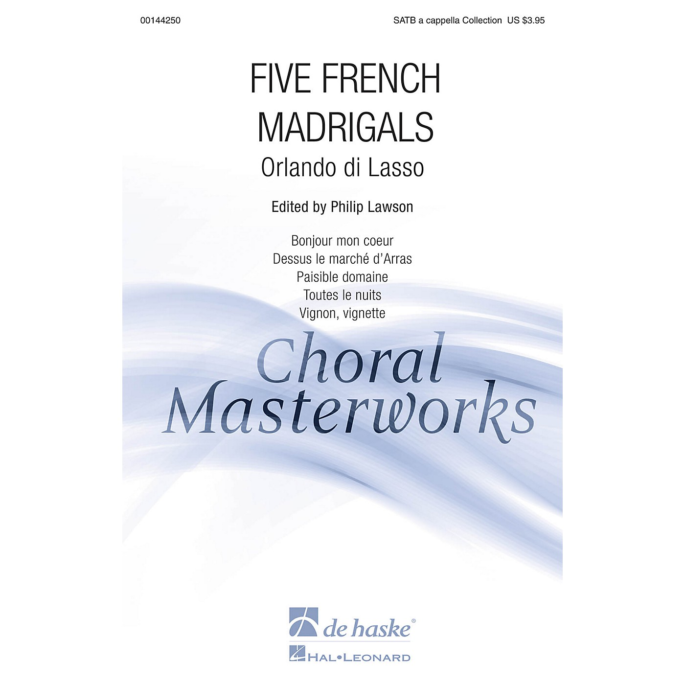 De Haske Music Five French Madrigals (Collection) SATB DV A Cappella arranged by Philip Lawson thumbnail