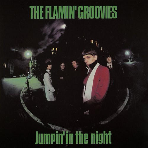 Alliance Flamin' Groovies - Jumpin' in the Night thumbnail