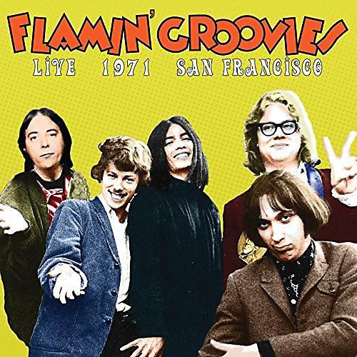 Alliance Flamin' Groovies - Live In San Francisco 1973 thumbnail