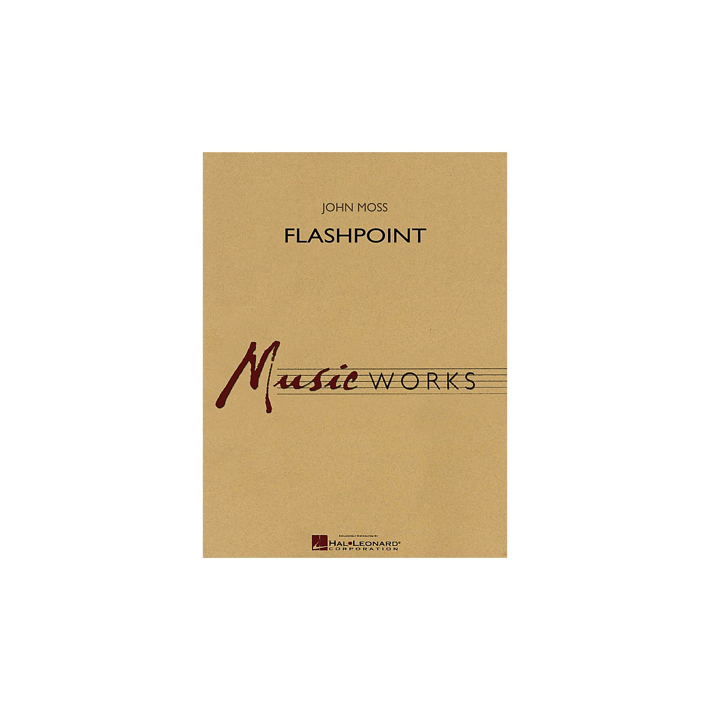 Hal Leonard Flashpoint Concert Band Level 4 Composed by John Moss thumbnail