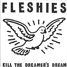Fleshies - Kill the Dreamer's Dream