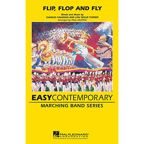 Hal Leonard Flip, Flop and Fly (Recorded by The Blues Brothers) Marching Band Level 3 Arranged by Paul Murtha thumbnail