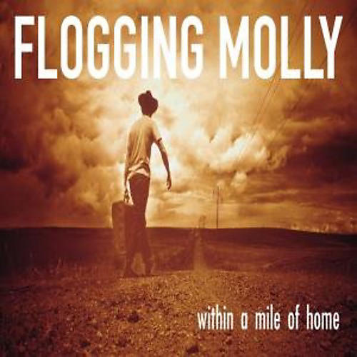 Alliance Flogging Molly - Within a Mile of Home thumbnail