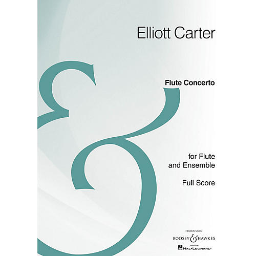 Boosey and Hawkes Flute Concerto (Full Score Archive Edition) Boosey & Hawkes Scores/Books Series by Elliott Carter thumbnail