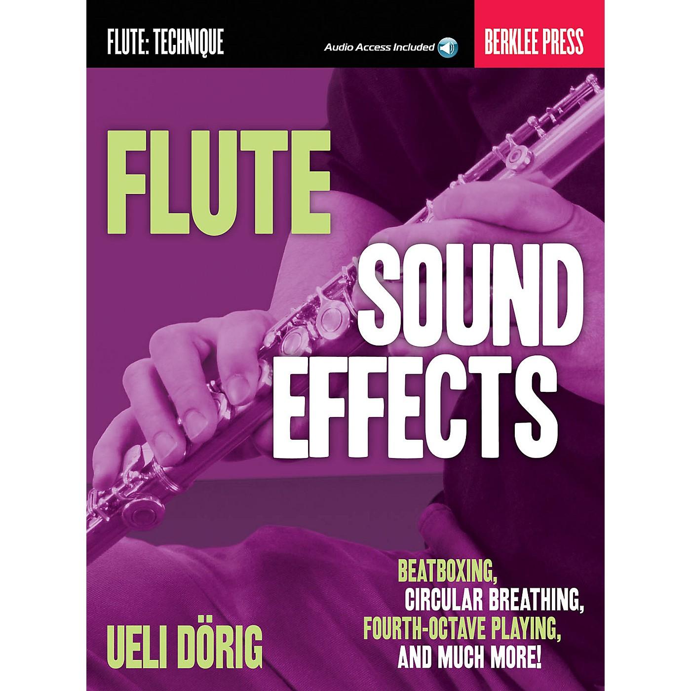 Berklee Press Flute Sound Effects Berklee Guide Series Softcover Audio Online Written by Ueli Dörig thumbnail