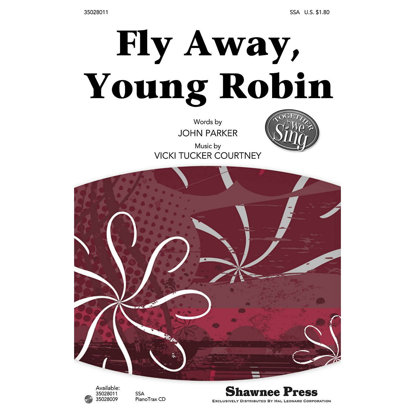 Shawnee Press Fly Away, Young Robin (Together We Sing Series) SSA composed by John Parker thumbnail