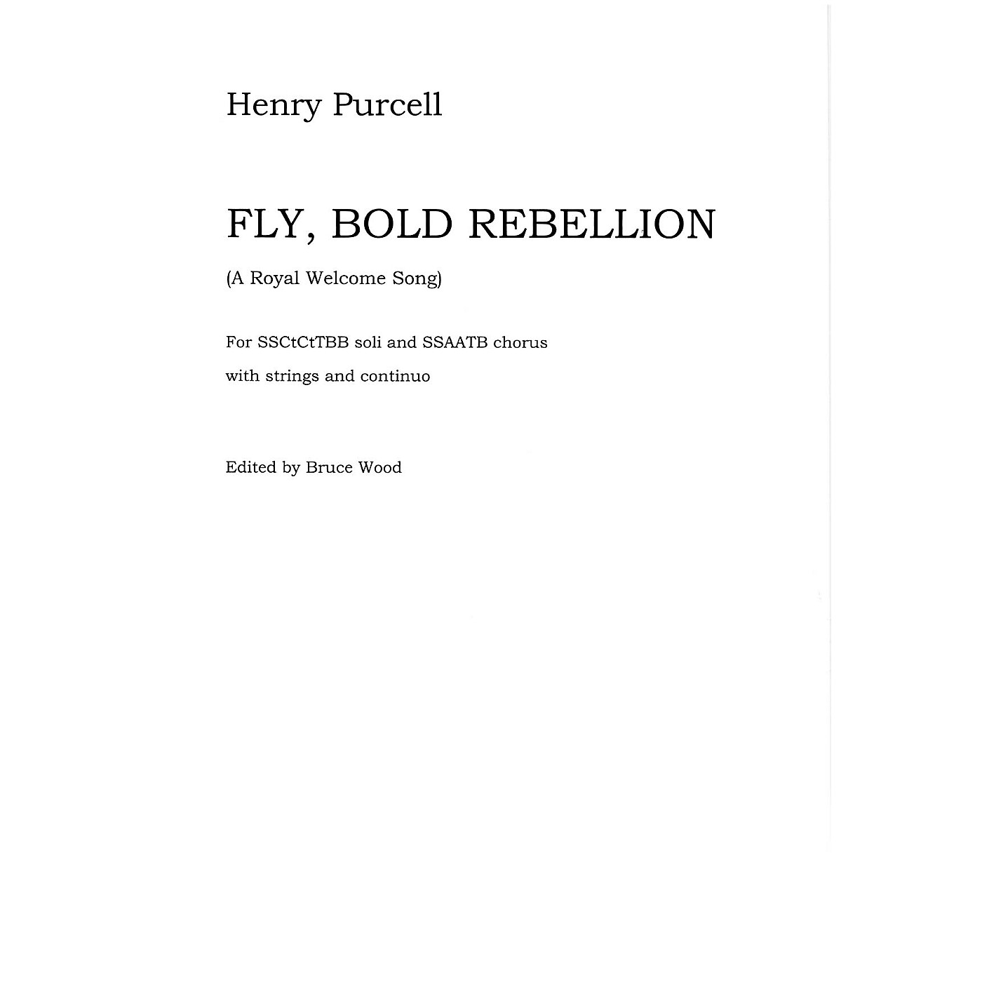 Novello Fly, Bold Rebellion (A Royal Welcome Song) - Full Score Full Score Composed by Henry Purcell thumbnail