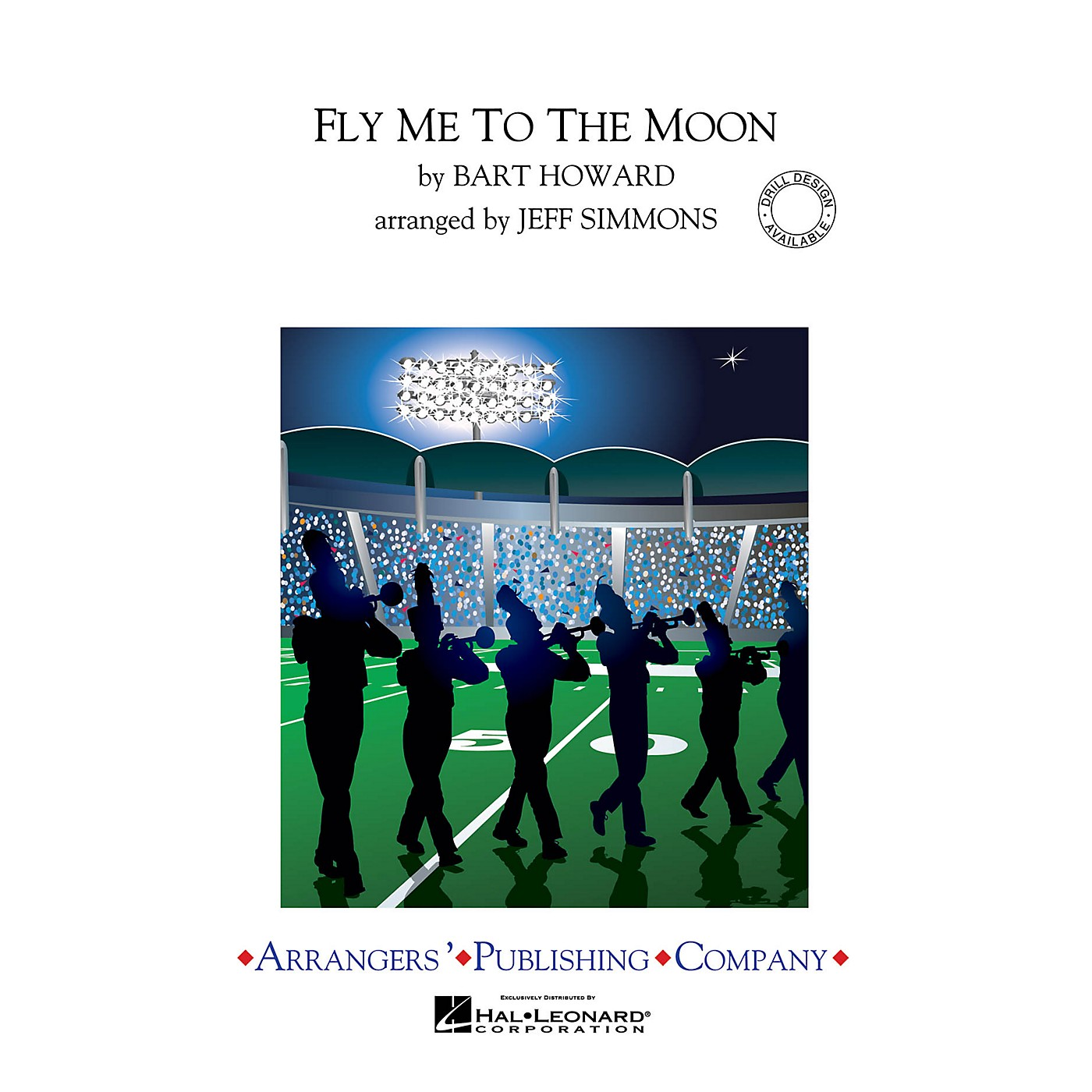Arrangers Fly Me to the Moon Marching Band Level 3 Arranged by Jeff Simmons thumbnail