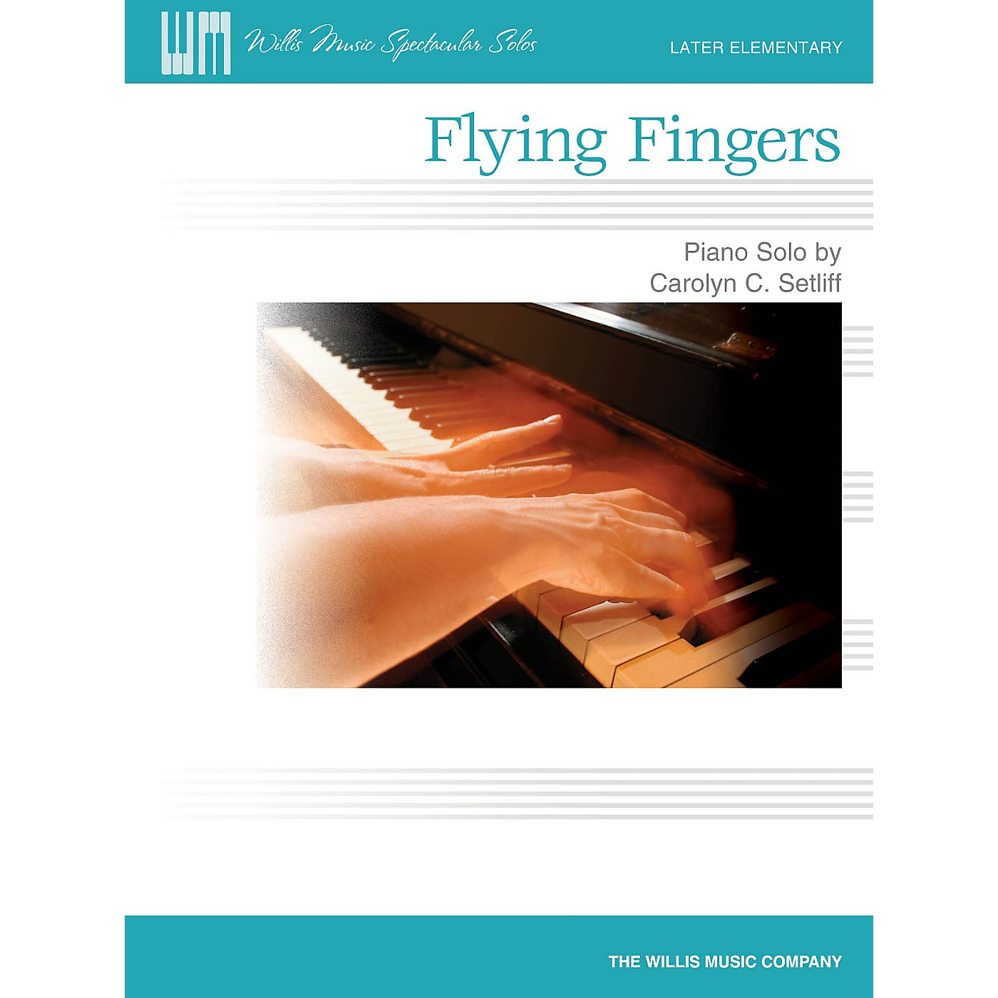 Willis Music Flying Fingers (Later Elem Level) Willis Series by Carolyn C. Setliff thumbnail