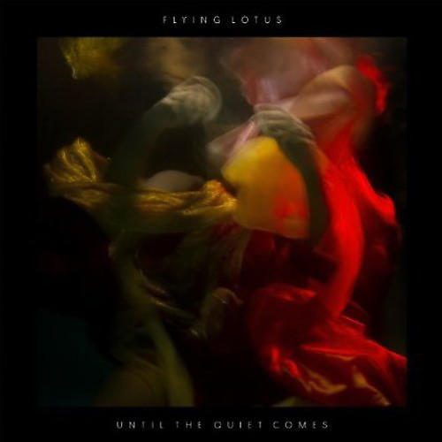 Alliance Flying Lotus - Until the Quiet Comes thumbnail