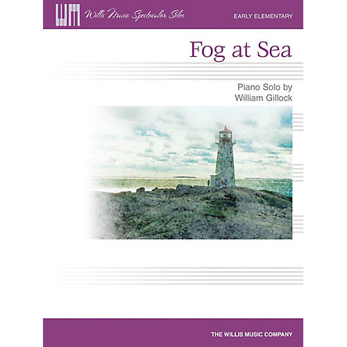 Willis Music Fog at Sea (Early Elem Level) Willis Series by William Gillock thumbnail