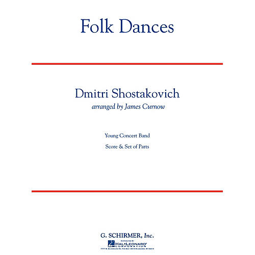 G. Schirmer Folk Dances Concert Band Level 3.5 Composed by Dmitri Shostakovich Arranged by James Curnow thumbnail