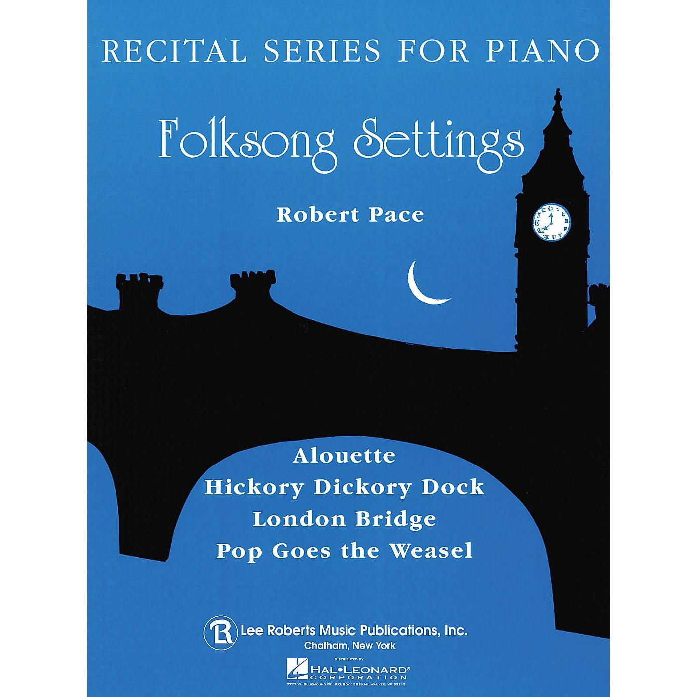 Lee Roberts Folk Song Settings (Recital Series for Piano, Blue (Book I)) Pace Piano Education Series thumbnail
