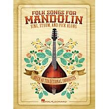 Hal Leonard Folk Songs For Mandolin - Sing, Strum and Pick Along