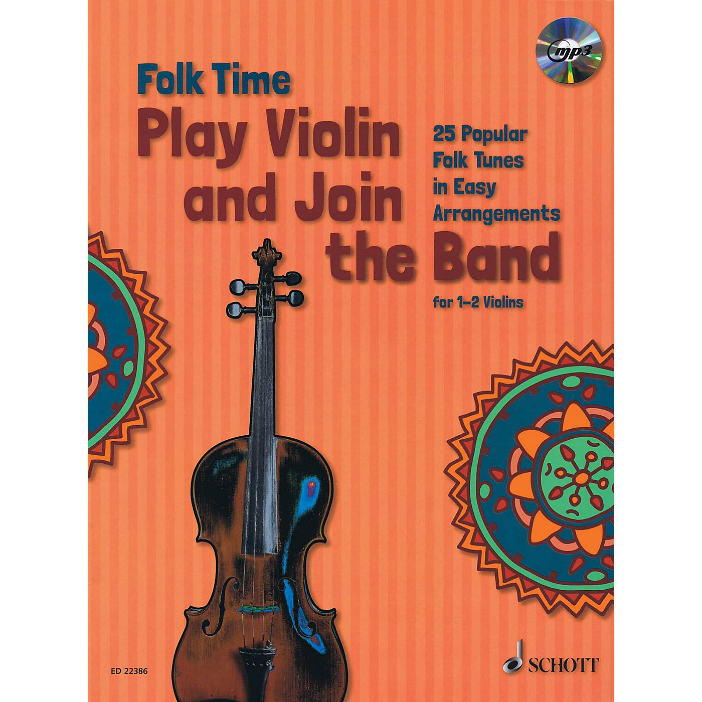 Schott Folk Time - Play Violin and Join the Band! (For 1 or 2 Violins) String Series Softcover with CD thumbnail