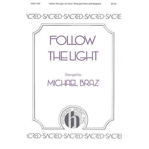 Hinshaw Music Follow the Light 3 Part arranged by Michael Braz thumbnail