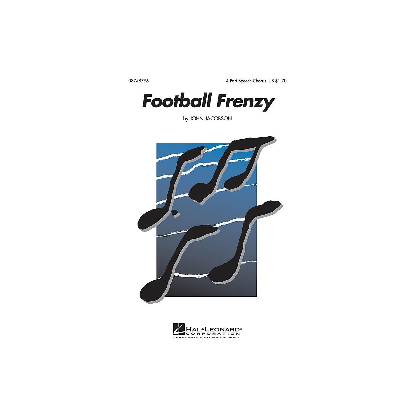 Hal Leonard Football Frenzy 4-Part Speech Chorus composed by John Jacobson thumbnail