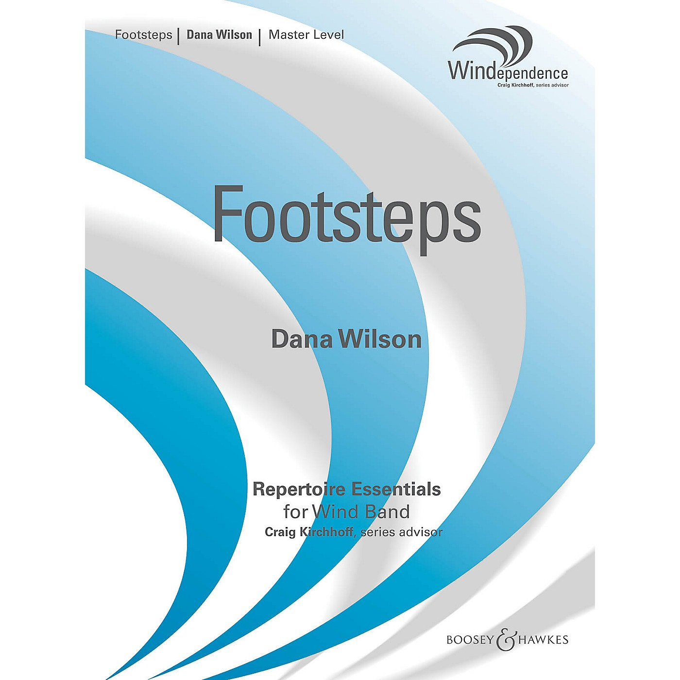 Boosey and Hawkes Footsteps (Score Only) Concert Band Level 4 Composed by Dana Wilson thumbnail